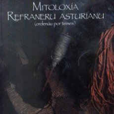 Libros de segunda mano: MITOLOXÍA, REFRANERU ASTURIANU (ORDENÁU POR TEMES) - SÁNCHEZ VICENTE / CAÑEDO VALLE. Lote 146420570