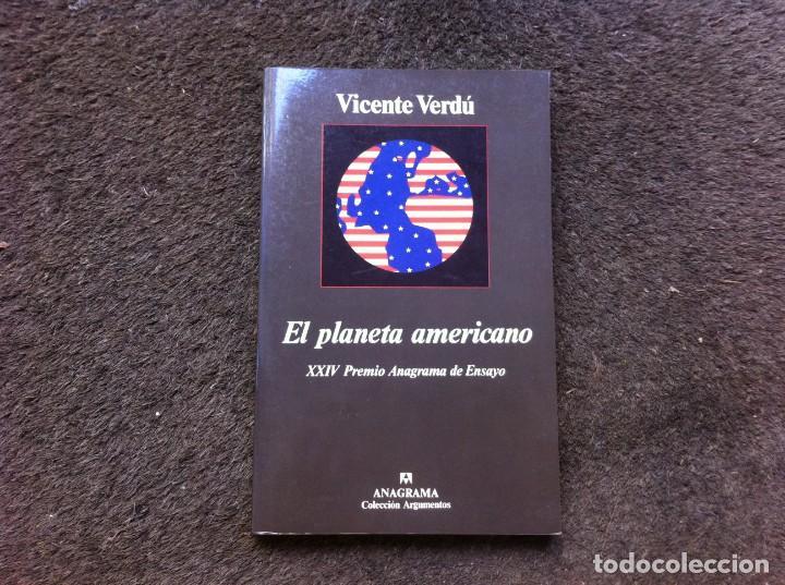 VICENTE VERDÚ. EL PLANETA AMERICANO. XXIV PREMIO ANAGRAMA ENSAYO. 1996 (Libros de Segunda Mano - Pensamiento - Otros)