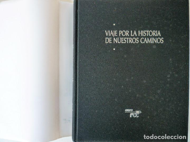 Libros de segunda mano: VIAJE POR LA HISTORIA DE NUESTROS CAMINOS - Foto 2 - 146496810