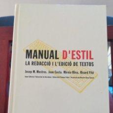 Libros de segunda mano: MANUAL D'ESTIL-LA REDACCIÓ I L'EDICIÓ DE TEXTOS-VVAA-EUMO-UNIVER. ASSOC. ROSA..-1º EDIC.1995-IMPECAB. Lote 146509878