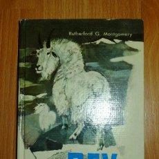 Libros de segunda mano: MONTGOMERY, RUTHERFORD G. REY DE LAS CUMBRES . Lote 146517166