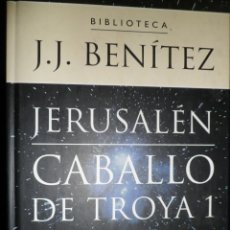 Libros de segunda mano: J.J. BENITEZ. CABALLO DE TROYA 1 - SEGUNDA PARTE. Lote 146521862