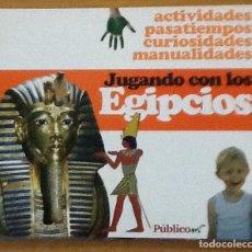 Libros de segunda mano: JUGANDO CON LOS EGIPCIOS. PÚBLICO. Lote 146552014