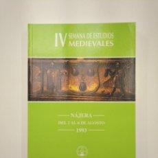 Libros de segunda mano: IV SEMANA DE ESTUDIOS MEDIEVALES. NÁJERA. LA RIOJA 1993. INSTITUTO DE ESTUDIOS RIOJANOS. TDK357IER. Lote 146557554