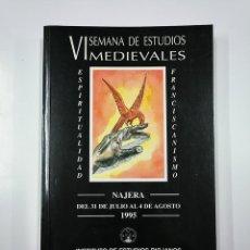 Libros de segunda mano: VI SEMANA DE ESTUDIOS MEDIEVALES: NÁJERA. LA RIOJA. 1995. INSTITUTO DE ESTUDIOS RIOJANOS. TDK357IER. Lote 146559166