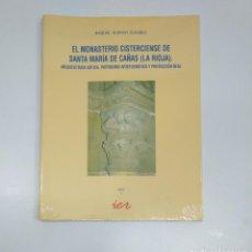 Libros de segunda mano: EL MONASTERIO CISTERCIENSE DE SANTA MARÍA DE CAÑAS (LA RIOJA). RAQUEL ALONSO ALVAREZ. TDK357IER. Lote 146563206