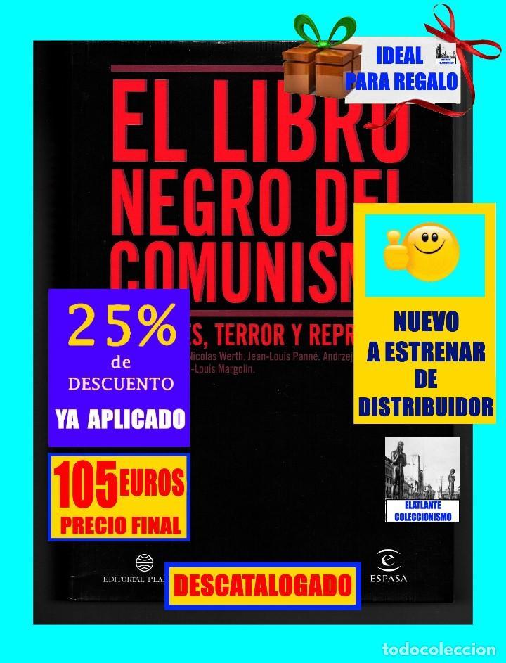 Libros de segunda mano: EL LIBRO NEGRO DEL COMUNISMO - CRÍMENES, TERROR Y REPRESIÓN - COURTOIS - URSS CHINA ESPAÑA CAMBOYA - Foto 2 - 146598858