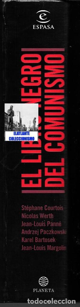 Libros de segunda mano: EL LIBRO NEGRO DEL COMUNISMO - CRÍMENES, TERROR Y REPRESIÓN - COURTOIS - URSS CHINA ESPAÑA CAMBOYA - Foto 17 - 146598858