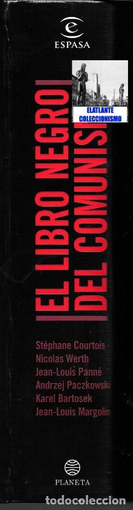 Libros de segunda mano: EL LIBRO NEGRO DEL COMUNISMO - CRÍMENES, TERROR Y REPRESIÓN - COURTOIS - URSS CHINA ESPAÑA CAMBOYA - Foto 18 - 146598858