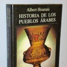 Libros de segunda mano: HISTORIA DE LOS PUEBLOS ÁRABES. Lote 146600586