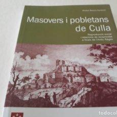 Libros de segunda mano: MASOVERS I POBLETANS DE CULLA PROVINCIA DE CASTELLÓN LIBRO EN VALENCIANO. Lote 164823038