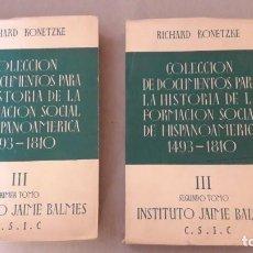 Libros de segunda mano: KONETZKE, COLECCIÓN DE DOCUMENTOS HISTORIA DE LA FORMACIÓN SOCIAL IBEROAMÉRICA III (AMÉRICA LATINA).. Lote 146768298