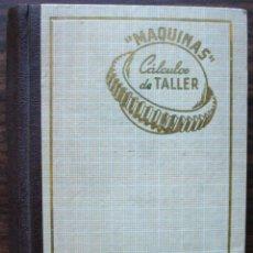 MAQUINAS CALCULOS DE TALLER. A. L. CASILLAS 1958.