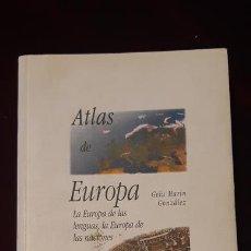 Libros de segunda mano: ATLAS DE EUROPA - GELU MARÍN GONZÁLEZ - AKAL 2000. Lote 146820217