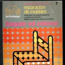 Libros de segunda mano: MANUAL PRÁCTICO DE REPARACIÓN DE MUEBLES. HÁGALO USTED MISMO.. Lote 146821650