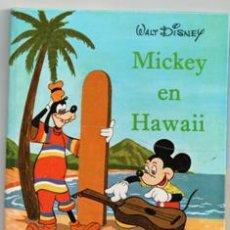 Libros de segunda mano: MICKEY EN HAWAII. WALT DISNEY. Lote 146822034