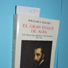 Libros de segunda mano: EL GRAN DUQUE DE ALBA. MALTBY, WILLIAM S. ED. TURNER. MADRID 1985. Lote 146851226