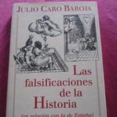 Libros de segunda mano: LAS FALSIFICACIONES DE LA HISTORIA - JULIO CARO BAROJA. Lote 146868310
