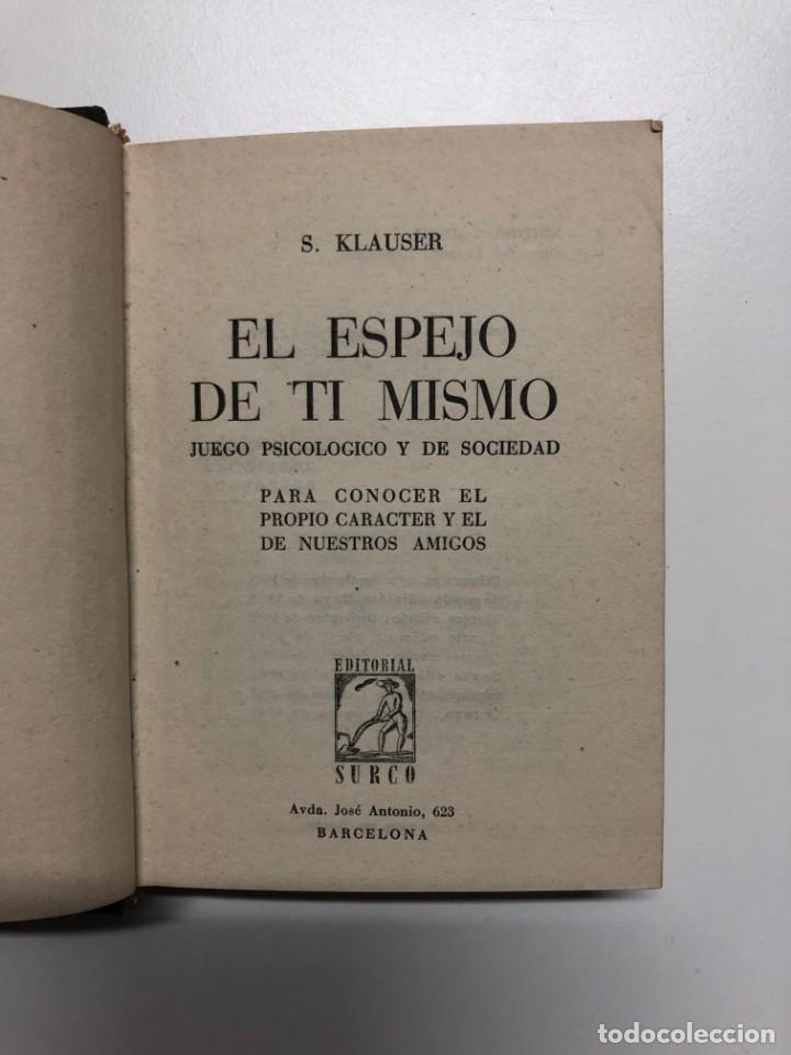 Libros de segunda mano: S. KLAUSER. EL ESPEJO DE TI MISMO. 1948 - Foto 2 - 156828289