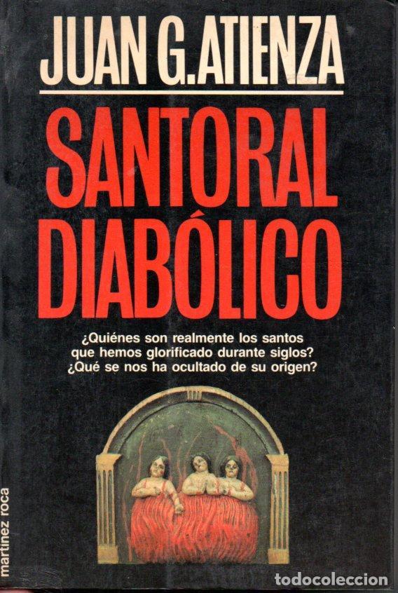 ATIENZA : SANTORAL DIABÓLICO (MARTÍNEZ ROCA, 1988) (Libros de Segunda Mano - Parapsicología y Esoterismo - Otros)