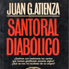 Libros de segunda mano: ATIENZA : SANTORAL DIABÓLICO (MARTÍNEZ ROCA, 1988). Lote 185892831