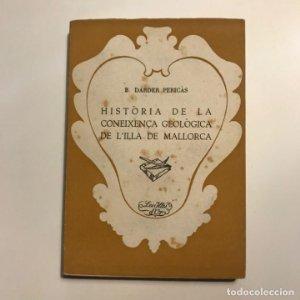 Història de la coneixença geològica de l'illa de Mallorca B. Darder Pericàs
