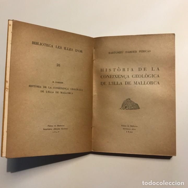 Libros de segunda mano: Història de la coneixença geològica de l'illa de Mallorca B. Darder Pericàs - Foto 2 - 146944474