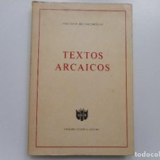 Libros de segunda mano: JOSÉ LEITE DE VASCONCELOS TEXTOS ARCAICOS Y91910. Lote 147007334