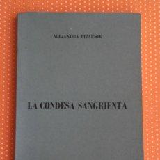Libros de segunda mano: LA CONDESA SANGRIENTA. ALEJANDRA PIZARNIK. AQUARIUS. JUNIO 1971. BUENOS AIRES.. Lote 147019018