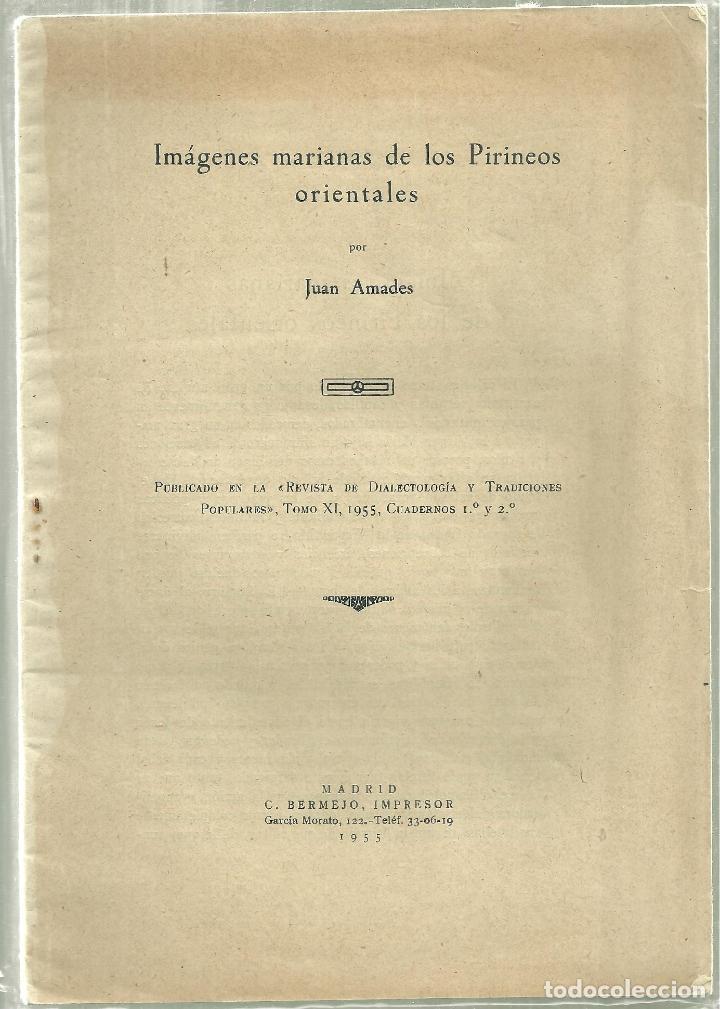 852.- FOLKLORE - ETNOGRAFIA - IMAGENES MARIANAS DE LOS PIRINEOS ORIENTALES - JOAN AMADES (Libros de Segunda Mano - Ciencias, Manuales y Oficios - Otros)