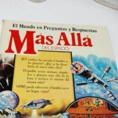 Libros de segunda mano: C62 EDICIONES PLESA EL MUNDO EN PREGUNTAS Y RESPUESTAS MAS ALLA. Lote 147074629