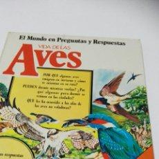 Libros de segunda mano: C62 EDICIONES PLESA EL MUNDO EN PREGUNTAS Y RESPUESTAS AVES. Lote 147075009