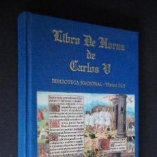 Libros de segunda mano: LIBRO DE HORAS DE CARLOS V. FACSÍMIL. CLUB BIBLIÓFILO VERSOL - EDITORES 2002. Lote 147078254