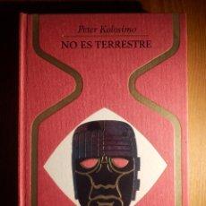 Libros de segunda mano: LIBRO - NO ES TERRESTRE - PETER KOLOSIMO - PLAZA & JANÉS 1972 - COLECCIÓN OTROS MUNDOS. Lote 205690035