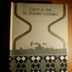 Libros de segunda mano: LIBRO - EL TESORO CÁTARO - GERARD DE SEDE - PLAZA & JANÉS 1968 - COLECCIÓN OTROS MUNDOS. Lote 147145514