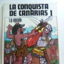 Libros de segunda mano: LA CONQUISTA DE CANARIAS TOMO 1 AGUADO. Lote 147175918