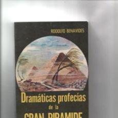Libros de segunda mano - Dramáticas profecías de la gran pirámide. Rodolfo Benavides. - 147188402