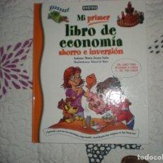 Libros de segunda mano: MI PRIMER LIBRO DE ECONOMÍA;Mª JESÚS SOTO/MANÉ&MARC,EVEREST 2014. Lote 147193382