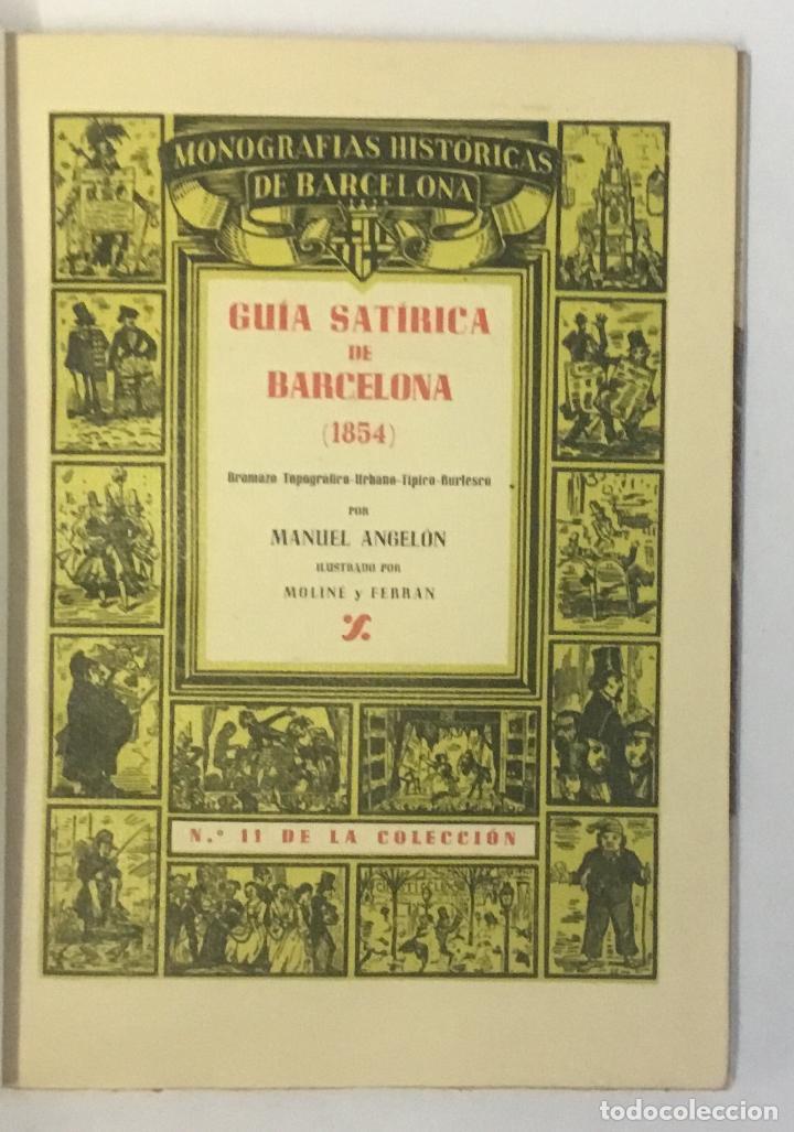 Libros de segunda mano: GUIA SATÍRICA DE BARCELONA (1854). - ANGELÓN, MANUEL. 100 EJEMPLARES EN PAPEL DE HILO. BRUGALLA. - Foto 2 - 147202142