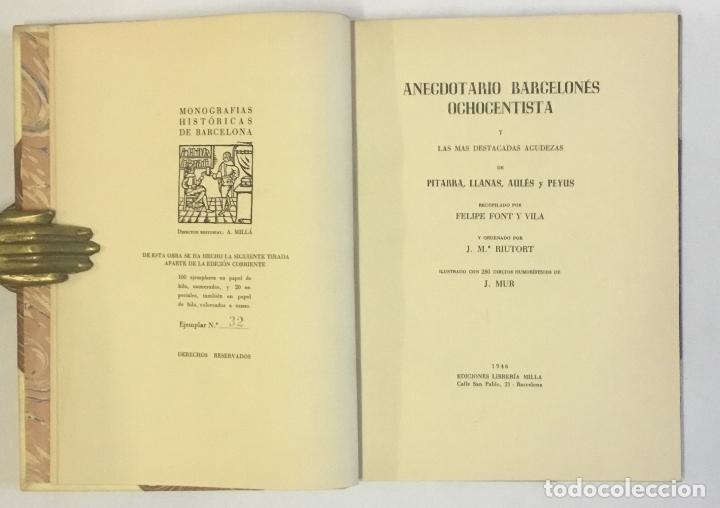 Libros de segunda mano: ANECDOTARIO BARCELONÉS OCHOCENTISTA... EDICIÓN DE 100 EJEMPLARES EN PAPEL DE HILO. BRUGALLA - Foto 3 - 147202830