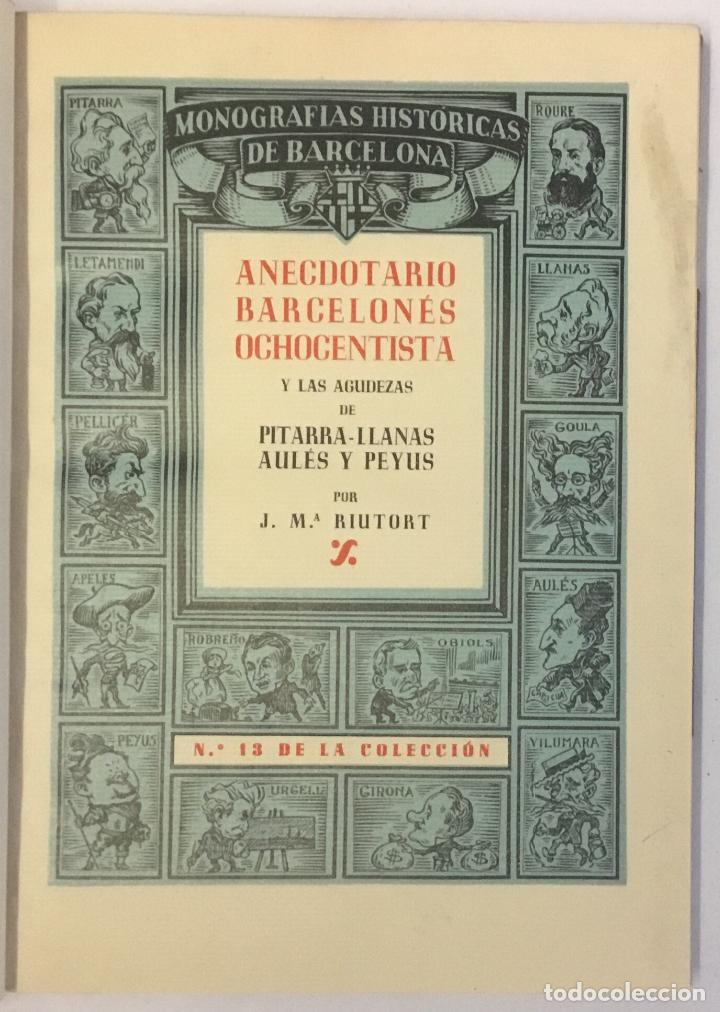 Libros de segunda mano: ANECDOTARIO BARCELONÉS OCHOCENTISTA... EDICIÓN DE 100 EJEMPLARES EN PAPEL DE HILO. BRUGALLA - Foto 2 - 147202830