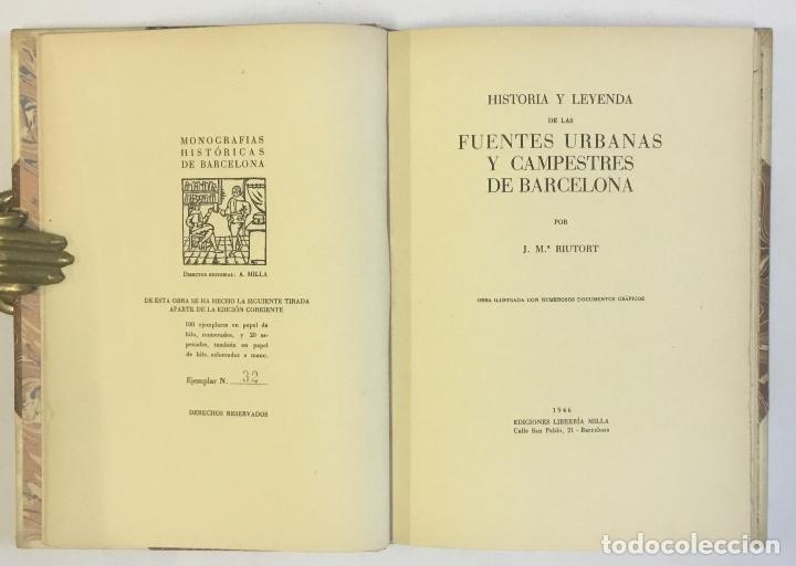 Libros de segunda mano: HISTORIA Y LEYENDA DE LAS FUENTES URBANAS Y CAMPESTRES DE BARCELONA. RIUTORT, J. M. - Foto 3 - 147204114