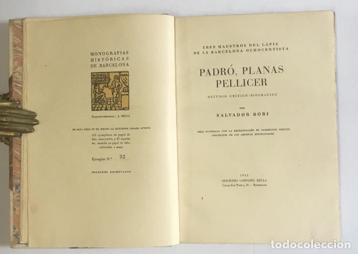Libros de segunda mano: TRES MAESTROS DEL LÁPIZ DE LA BARCELONA OCHOCENTISTA. PADRÓ, PLANAS, PELLICER... BORI, SALVADOR. - Foto 3 - 147205550
