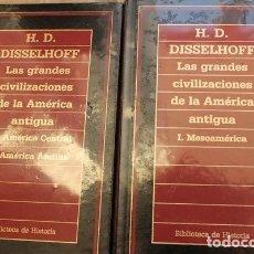 Libros de segunda mano: LAS GRANDES CIVILIZACIONES DE LA AMÉRICA ANTIGUA. DISSELHOFF. H.D. BIBLIOTECA DE HISTORIA. ORBIS.. Lote 147245178