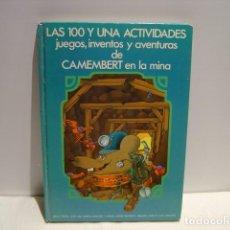Libros de segunda mano: LAS 100 Y UNA ACTIVIDADES DE CAMEMBERT EN LA MINA - DIBUJOS JOSÉ RAMÓN SÁNCHEZ - ALTEA 1979. Lote 147261842
