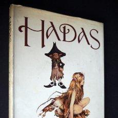 Libros de segunda mano: HADAS. BRIAN FROUD Y ALAN LEE. EDICIÓN Y DIBUJOS DE DAVID LACKIN. EDICIONES MONTENA S.A 1983. Lote 147282938