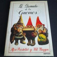 Libros de segunda mano: LA LLAMADA DE LOS GNOMOS. RIEN POORTVLIET Y WILL HUYGEN. MONTENA 1982. Lote 147285422