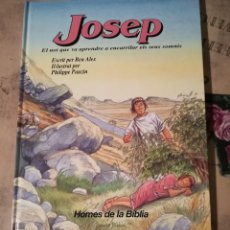 Second hand books - Homes de la Bíblia. Josep - Ben Alex - Il·lustrat per Philippe Pauzin - en català - 147299494