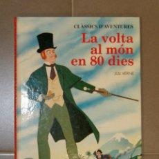 Libros de segunda mano: LA VOLTA AL MÓN EN 80 DIES JULI VERNE . Lote 147341766