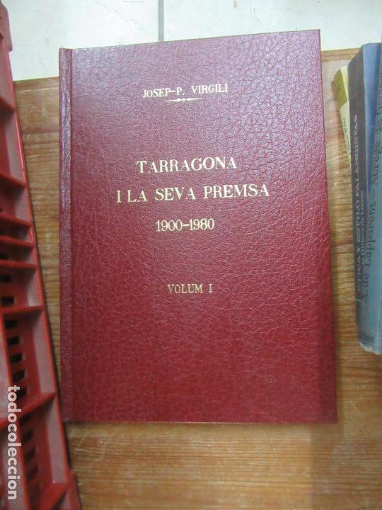LIBRO TARRAGONA I LA SEVA PREMSA VOL I JPSEP P. VIRGILI 1980 ESCRITO EN CATALÁN L-809-1032 (Libros de Segunda Mano - Bellas artes, ocio y coleccionismo - Otros)